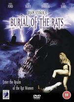 Bram Stoker's Burial of the Rats - Dan Golden; Maria Ford