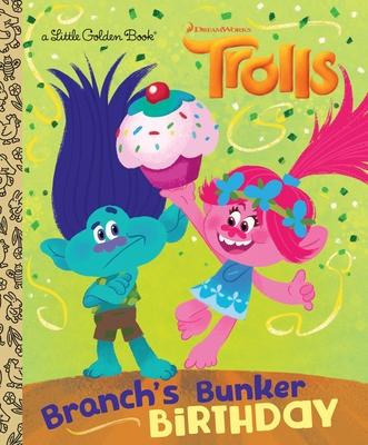 Branch's Bunker Birthday (DreamWorks Trolls) - Lewman, David