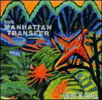 Brasil - The Manhattan Transfer