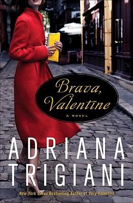 Brava, Valentine - Trigiani, Adriana