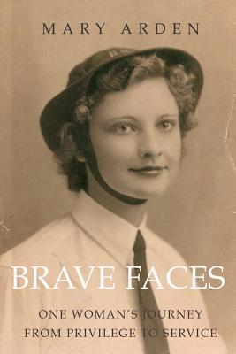 Brave Faces - Arden, Mary