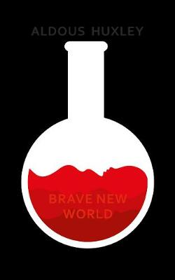 Brave New World - Huxley, Aldous, and Atwood, Margaret (Introduction by)