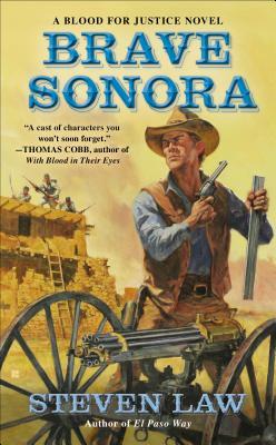 Brave Sonora - Law, Steven