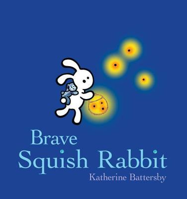 Brave Squish Rabbit - Battersby, Katherine