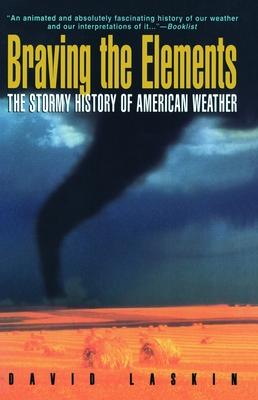 Braving the Elements - Laskin, David (Editor), and Pogrebin, Letty