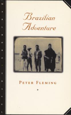 Brazilian Adventure - Fleming, Peter