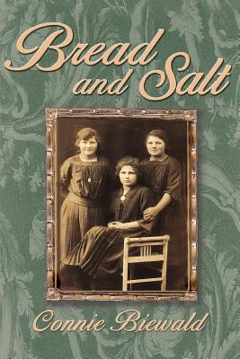 Bread and Salt - Biewald, Connie