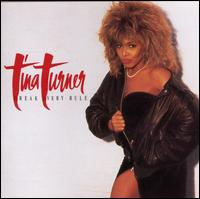 Break Every Rule - Tina Turner