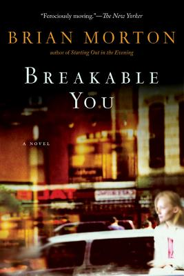 Breakable You - Morton, Brian