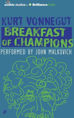 Breakfast of Champions - Vonnegut, Kurt, and Malkovich, John (Read by)