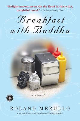 Breakfast with Buddha - Merullo, Roland