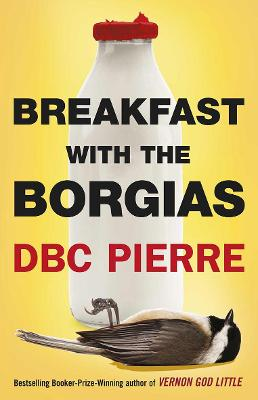 Breakfast with the Borgias - Pierre, DBC