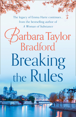 Breaking the Rules - Bradford, Barbara Taylor