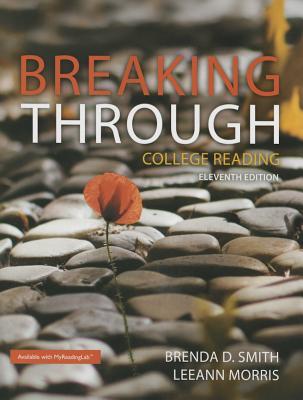 Breaking Through: College Reading - Smith, Brenda D, and Morris, Leeann