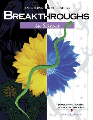 Breakthroughs in Science: Developing Reading in the Content Area - Knapp, Nancy F, PhD
