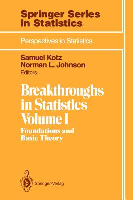 Breakthroughs in Statistics: Foundations and Basic Theory - Kotz, Samuel (Editor)