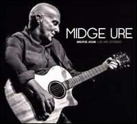 Breathe Again: Live and Extended - Midge Ure