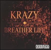 Breather Life - Krazy