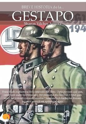 Breve Historia del La Gestapo - Sharon Vilches Aguera, Sharon