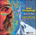 Brian Ferneyhough: Music for Flute