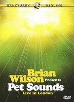 Brian Wilson Presents: Pet Sounds - Live in London