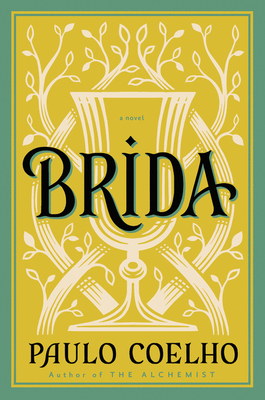 Brida - Coelho, Paulo, and Costa, Margaret Jull (Translated by)