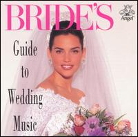 Bride's Guide to Wedding Music - Various Artists
