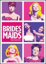Bridesmaids - Paul Feig