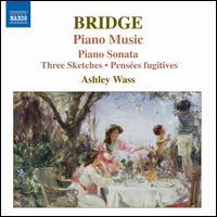 Bridge: Piano Music 2 - Ashley Wass (piano)