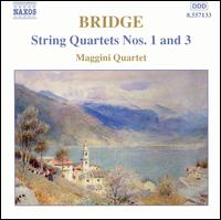 Bridge: String Quartets Nos. 1 and 3 - Maggini Quartet