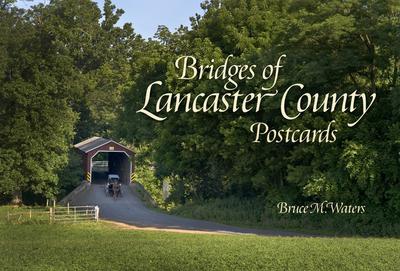 Bridges of Lancaster County Postcards - Waters, Bruce M