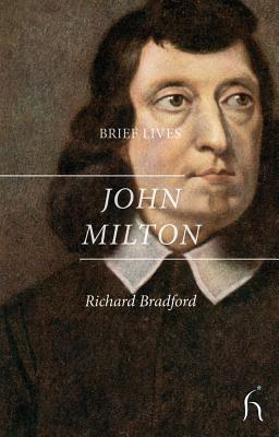 Brief Lives: John Milton - Bradford, Richard