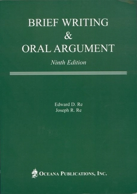 Brief Writing & Oral Argument - Re, Edward D, and Re, Joseph R
