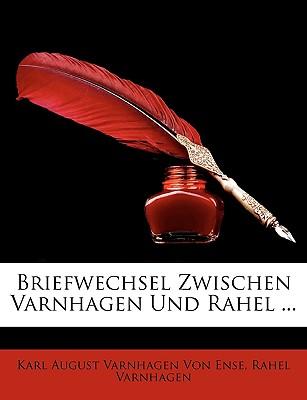 Briefwechsel Zwischen Varnhagen Und Rahel ... - Von Ense, Karl August Varnhagen, and Varnhagen, Rahel