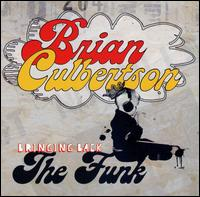 Bringing Back the Funk - Brian Culbertson