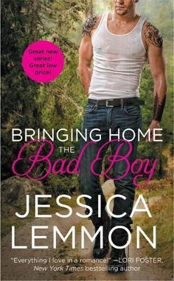 Bringing Home the Bad Boy - Lemmon, Jessica
