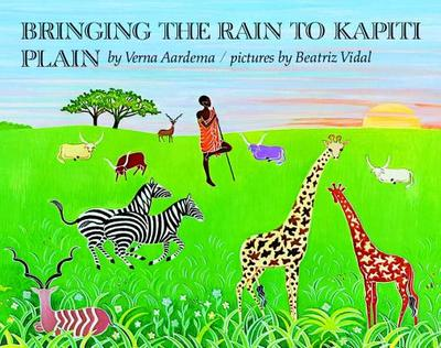 Bringing the Rain to Kapiti Plain - Aardema, Verna, and National Geographic Learning
