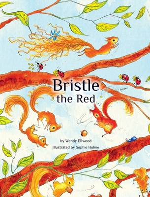 Bristle the Red - Ellwood, Wendy