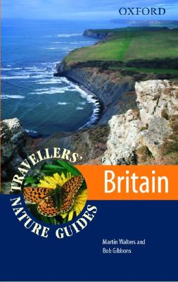 Britain: Travellers' Nature Guide - Walters, Martin, and Gibbons, Bob