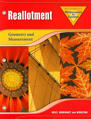Britannica Mathematics in Context: Reallotment (Geometry and Measurement) - U. Of Utrecht) National Science Foundation (U. Of Wisc