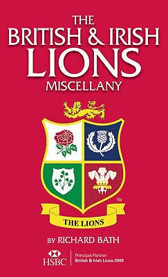 British and Irish Lions Miscellany - Bath, Richard