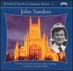 British Church Composer Series, Vol. 1: John Sanders