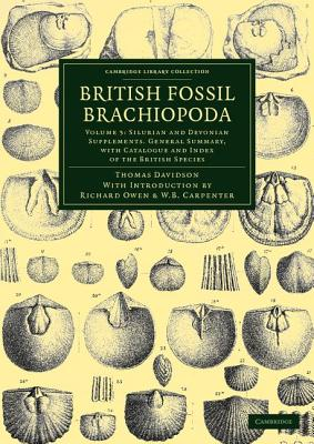 British Fossil Brachiopoda - Davidson, Thomas, and Owen, Richard (Introduction by), and Carpenter, William Benjamin (Introduction by)