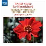 British Music for Harpsichord: Berkeley, Howells, Bryars, Jeffreys