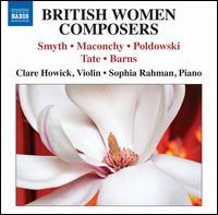 British Women Composers - Clare Howick (violin); Sophia Rahman (piano)