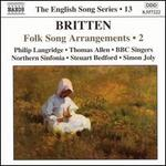 Britten: Folk Song Arrangements, Vol. 2