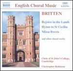 Britten: Rejoice in the Lamb, etc