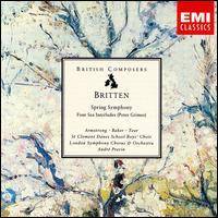 Britten: Spring Symphony; Four Sea Interludes - Janet Baker (contralto); Robert Tear (tenor); Sheila Armstrong (soprano); London Symphony Chorus (choir, chorus);...