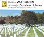Britten: War Requiem; Stravinsky: Symphony of Psalms
