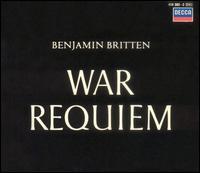Britten: War Requiem - Dietrich Fischer-Dieskau (baritone); Galina Vishnevskaya (soprano); Melos Ensemble of London; Peter Pears (tenor);...